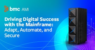 BMC 2020 Mainframe Survey: Adapt, Automate, and Secure