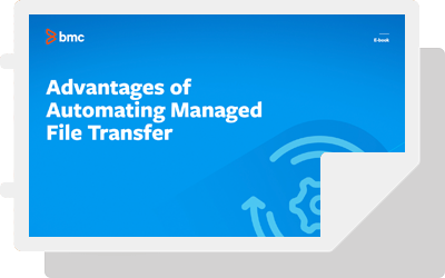 Advantages of Automating Managed File Transfer