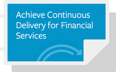 Achieve Continuous Delivery for Financial Services