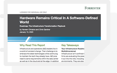 Forrester report: Hardware Remains Critical in a Software-Defined World